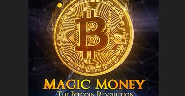 Magic Money The Bitcoin Revolution (2017)