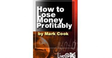 Mark Cook - How to Lose Money Profitably