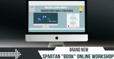 Spartan Forex Trader Academy - 800k Forex Workshop